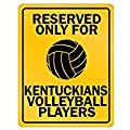 Reserved only for Kentucky Volleyball Players - Usa States - Parking Sign [ Decorative Novelty Sign Wall Plaque ]