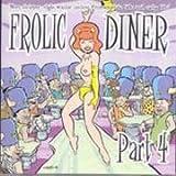Frolic Diner Part 4