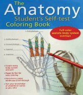 The Anatomy Student's Self-Test Coloring Book [Spiral-bound]