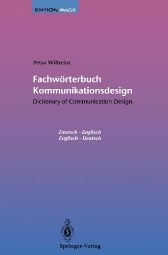 Fachwörterbuch Kommunikationsdesign/Dictionary of Communication Design (Edition PAGE) Taschenbuch – 1. Januar 1995 Petra Wilhelm Springer-Verlag 3540577793 Anwendungs-Software