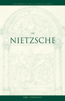 On Nietzsche (Wadsworth Philosophers Series)