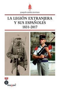 LA LEGION EXTRANJERA Y SUS ESPAOLES