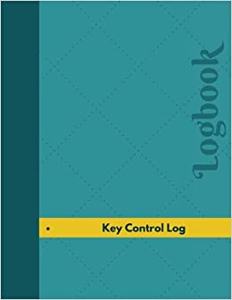 amazon com key control log logbook journal 126 pages 8 5 x 11