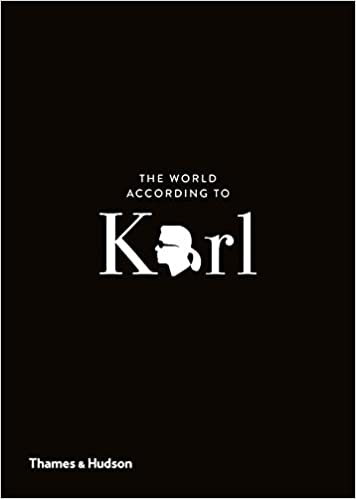 The World According To Karl The Wit And Wisdom Of Karl Lagerfeld