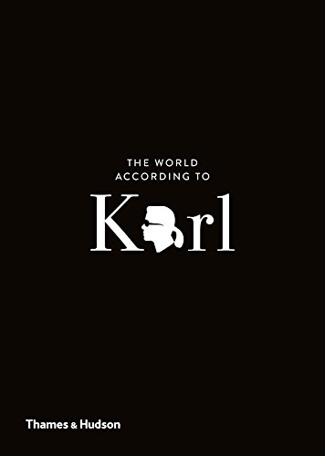 The World According to Karl: The Wit and Wisdom of Karl Lagerfeld por Sandrine Gulbenkian,Jean-Christophe Napias