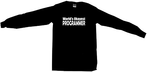 - 99 Volts World's Okayest Programmer Men's Tee Shirt 2XL-Black Long Sleeve