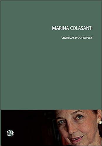 Cronicas Para Jovens (Em Portugues do Brasil): MARINA COLASANTI: 9788526017559: Amazon.com: Books