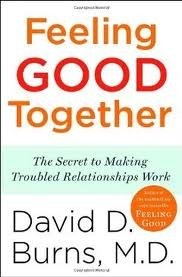 Feeling Good Together Publisher: Three Rivers Press; Reprint edition