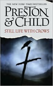Read Online Still Life with Crows (Special Agent Pendergast Series #4) by Douglas Preston, Lincoln Child PDF