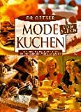 Dr. Oetker Mode-Kuchen vom Blech: Fliesenkuchen, Proseccokuchen, Schneeballkuchen, Wattwurmkuchen