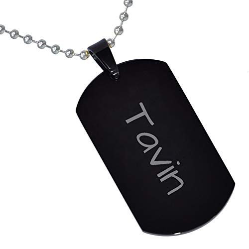 Tungsten King Stainless Steel Baby Name Tavin Engraved Black Plated Gifts for Son Daughter Parent Friends Significant Other Initial Quote Customizable Pendant Necklace Dog Tags 24'' Ball Chain ()