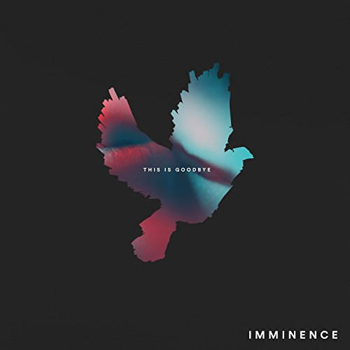 Imminence - This Is Goodbye - CD - FLAC - 2017 - RiBS Download