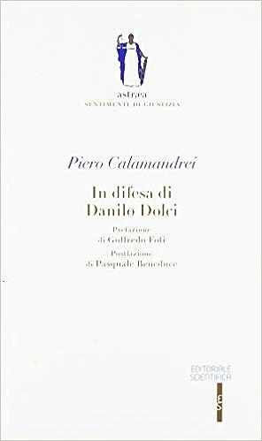 In difesa di Danilo Dolci Astrea. Sentimenti di giustizia ...
