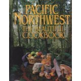 img - for Pacific Northwest: The Beautiful Cookbook book / textbook / text book