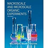 Williamson Macro/microscale Organic Experiments with Passkey 5e 5th Edition