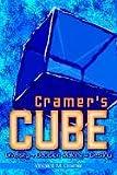 Cramer's Cube, Vincent M. Cramer, 1410717860
