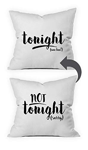Oh, Susannah Tonight Not Tonight Reversible Throw Pillow Case Cover Fits 18x18 Insert Packaged in Gift Box Ideal for Couples Engagement Bachelorette Party Bridal Shower