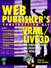Web Publisher's Construction Kit with VRML - Live 3D, David Fox and Phil Shaddock, 1571690689