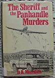 The Sheriff and the Panhandle Murders, Doris R. Meredith, 0802740367