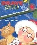 Brave Santa, Nancy Poydar, 0823418219