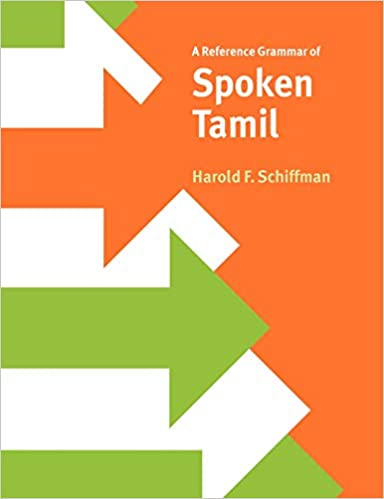 Amazon com: A Reference Grammar of Spoken Tamil (Reference
