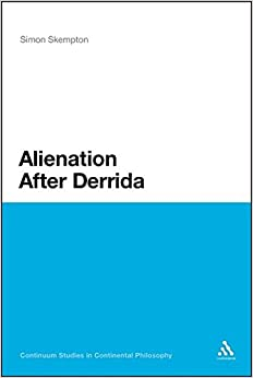 Book Alienation After Derrida (Continuum Studies in Continental Philosophy)