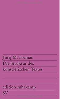 lotman die struktur literarischer texte