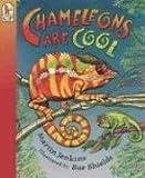 Chameleons Are Cool, Martin Jenkins, 0763611395