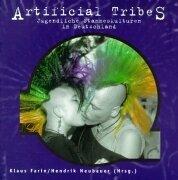 Artificial Tribes: Jugendliche Stammeskulturen in Deutschland