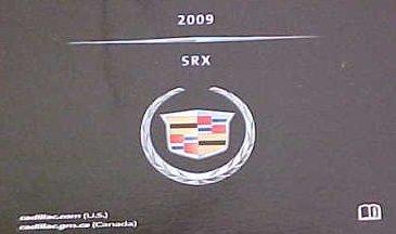 2009 Cadillac SRX Owner Manual (No supplemental material)