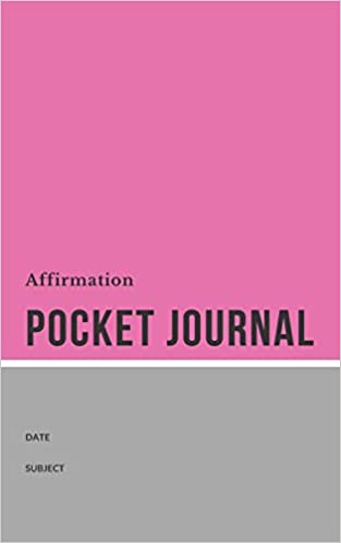 Affirmation Pocket Journal: Perfect Pocket Size - 100 Page 5