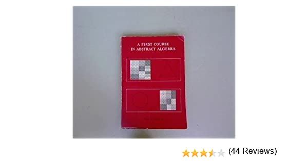 A first course in abstract algebra j b fraleigh 9780201020847 a first course in abstract algebra j b fraleigh 9780201020847 amazon books fandeluxe Image collections