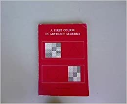 A first course in abstract algebra j b fraleigh 9780201020847 a first course in abstract algebra import fandeluxe Image collections