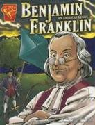Benjamin Franklin: An American Genius (Graphic - Franklin Ben Inventor