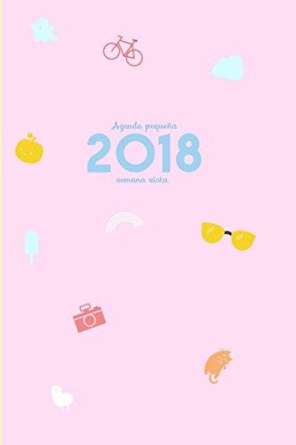 Agenda pequea 2018 semana vista: Una semana por lado doble (Spanish Edition)