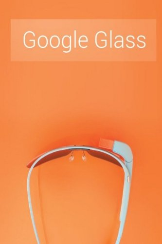 Google Glass: What Is It and How Can It Change Our - Google.com Glasses