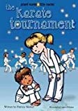 The Karate Tournament, Patricia D. Merker, 0980652049