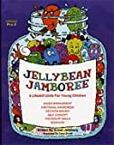 Jellybean Jamboree : 6 Lifeskill Units for Young Children, Jelleberg, Susan, 1575431459
