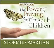 The Power of Praying® for Your Adult Children Audiobook [Audiobook, CD] Publisher: Harvest House Publishers; Cdr edition