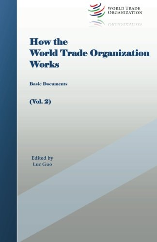 How the World Trade Organization Works: Basic Documents PDF