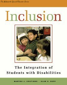 Inclusion: The Integration of Students with Disabilities (The Wadsworth Special Educator Series)