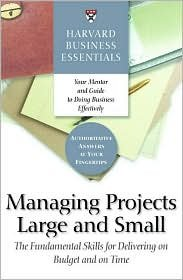 Managing Projects Large and Small: The Fundamental Skills to Deliver on budget and on Time [Paperback] ebook