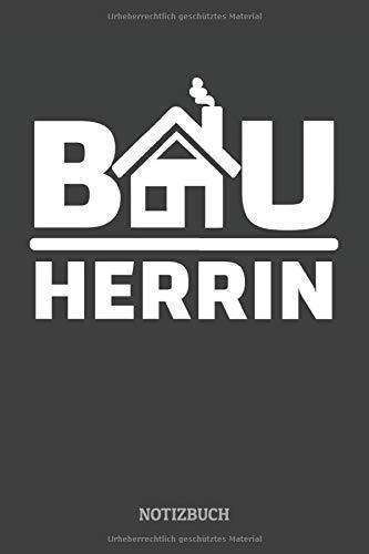 Bauherrin Notizbuch  Baustellen Tagebuch Baufortschritt Hausbau Liniert 120 Seiten