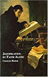 img - for Justification by faith alone book / textbook / text book