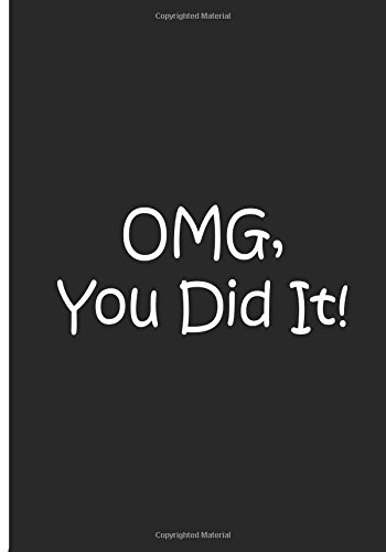 OMG, You Did It! - Black Notebook / Extended Lined Pages / Soft Matte: An Ethi Pike Collectible pdf