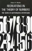 Recreations in the theory of numbers: The queen of mathematics entertains