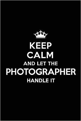 Libro EPUB Gratis Keep Calm And Let The Photographer Handle It