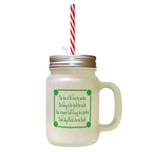 Nearer Gods Heart - Green The Kiss Of The Sun For Pardon One Is Nearer God'S Heart In A Garden Than Anywhere Else On Earth Frosted Glass Mason Jar With Straw