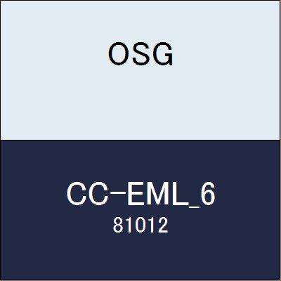 OSG エンドミル CC-EML_6 商品番号 81012