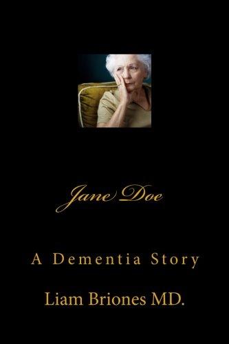Jane Doe: A Dementia Story (Jane Doe Series) (Volume 2) ebook